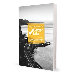 Your Road to a Better Life book