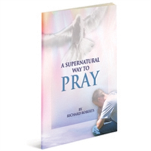 A Supernatural Way to Pray