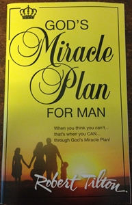 God's Miracle Plan for Man